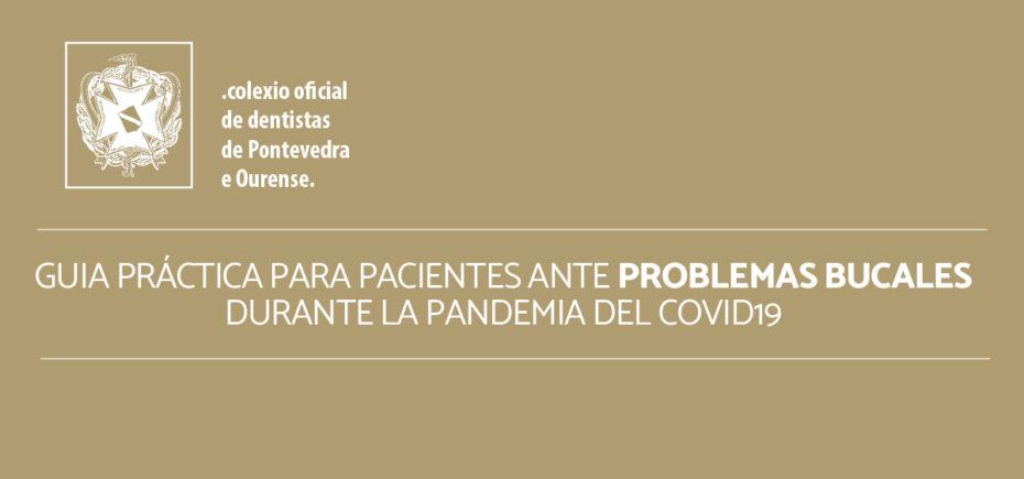 El Colegio Elabora Una Guía Para Pacientes Ante Problemas Bucales Durante La Pandemia