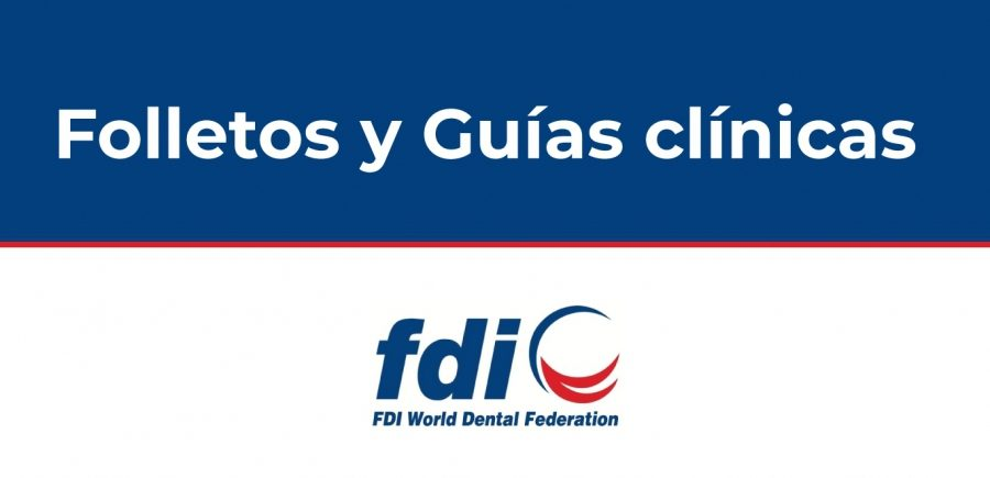 El Consejo General De Dentistas Traduce Cinco Nuevas Guías De La FDI Sobre Salud Bucodental