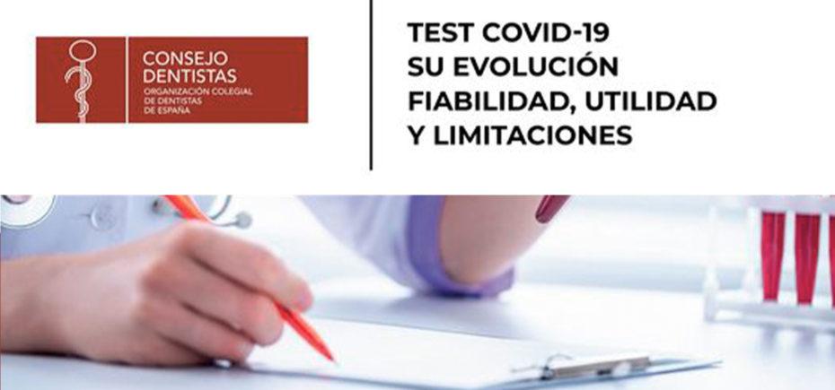 Informe Técnico «Test Covid-19. Su Evolución, Fiabilidad, Utilidad Y Limitaciones»