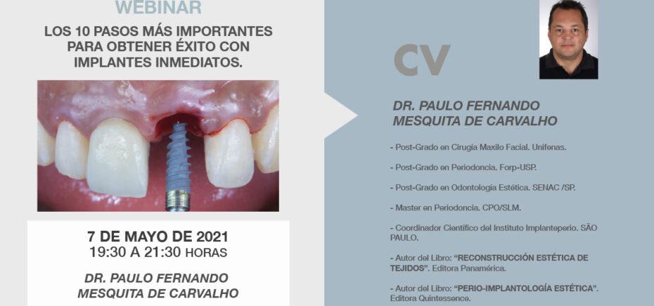 El 7 De Mayo El Colegio Desarrollará El Webinar «Los 10 Pasos Más Importantes Para Obtener éxito En Los Implantes Inmediatos»